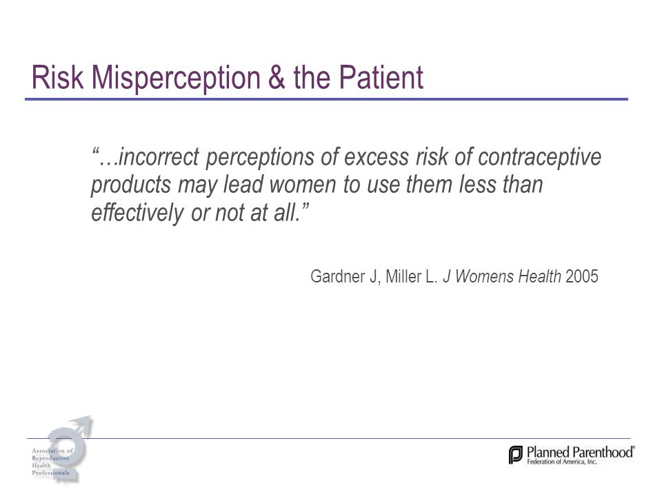 Risk Misperception & the Patient