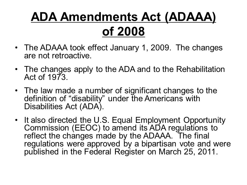 ADA Amendments Act (ADAAA) of 2008