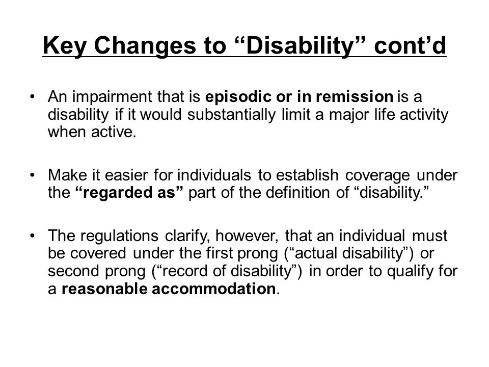 Key Changes to Disability cont'd