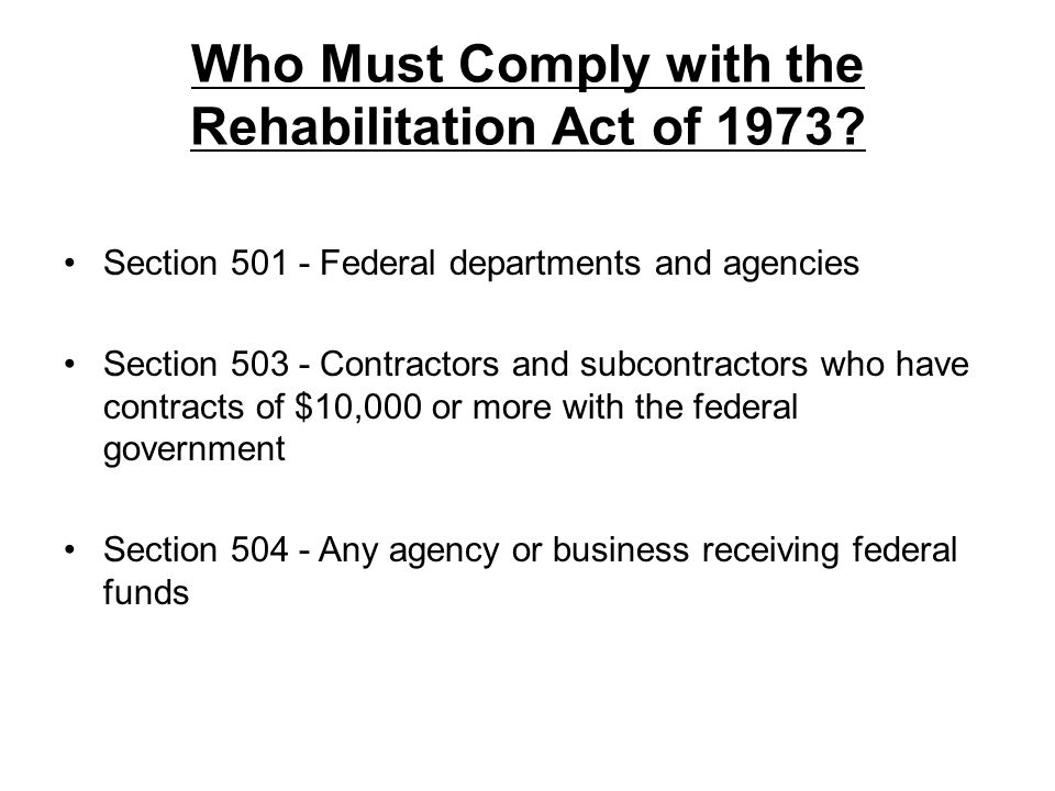Who Must Comply with the Rehabilitation Act of 1973