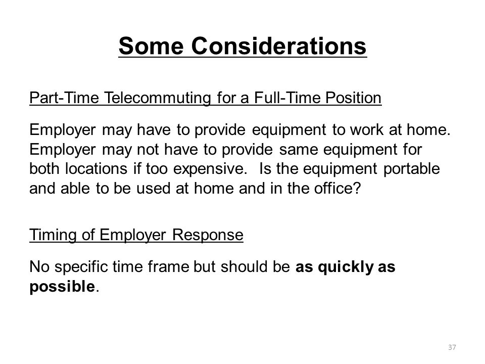 Some Considerations Part-Time Telecommuting for a Full-Time Position