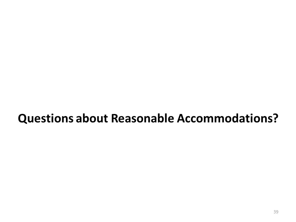 Questions about Reasonable Accommodations
