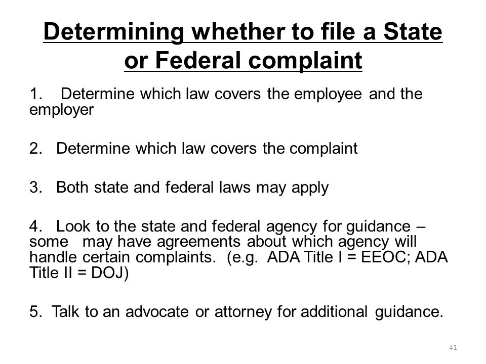 Determining whether to file a State or Federal complaint