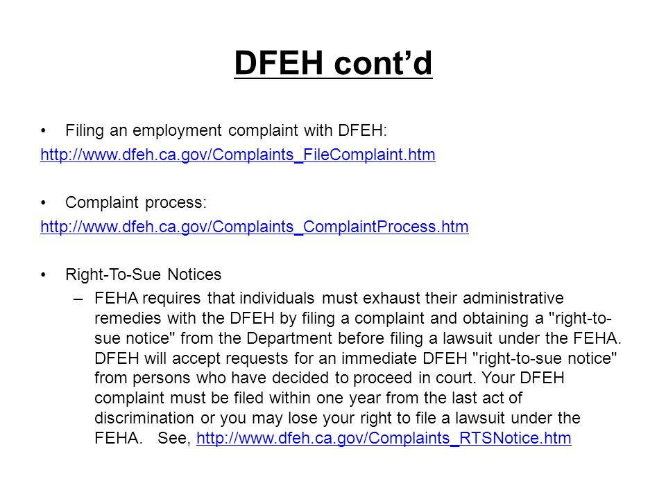 DFEH cont'd Filing an employment complaint with DFEH:
