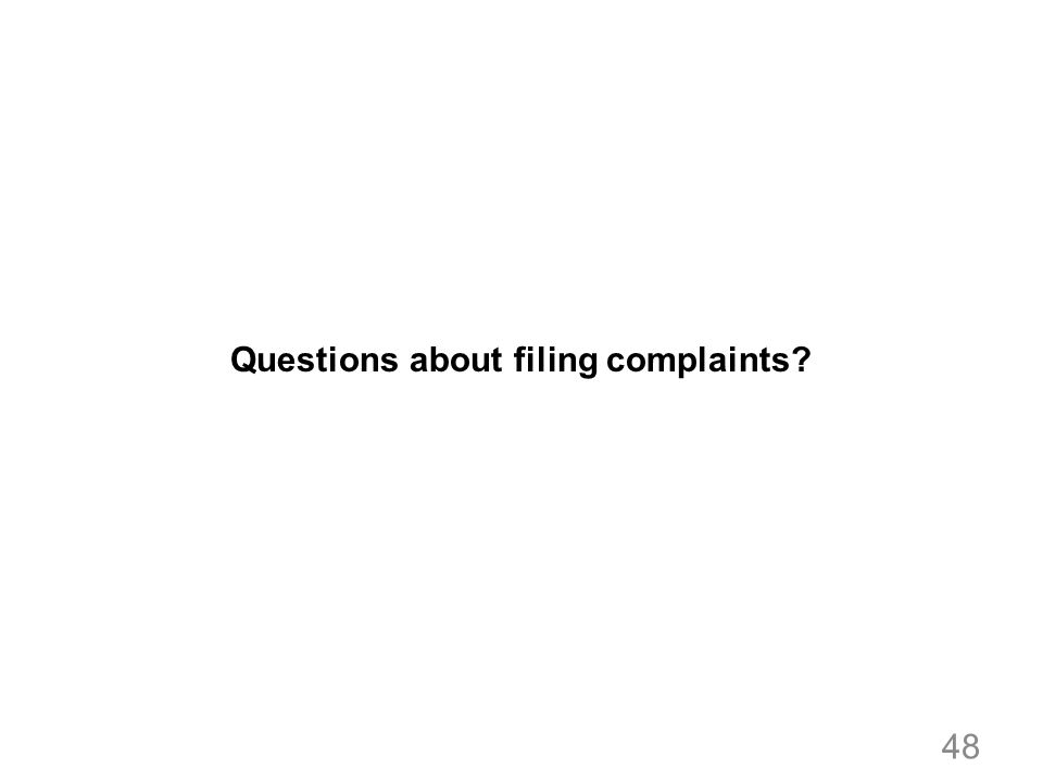 Questions about filing complaints