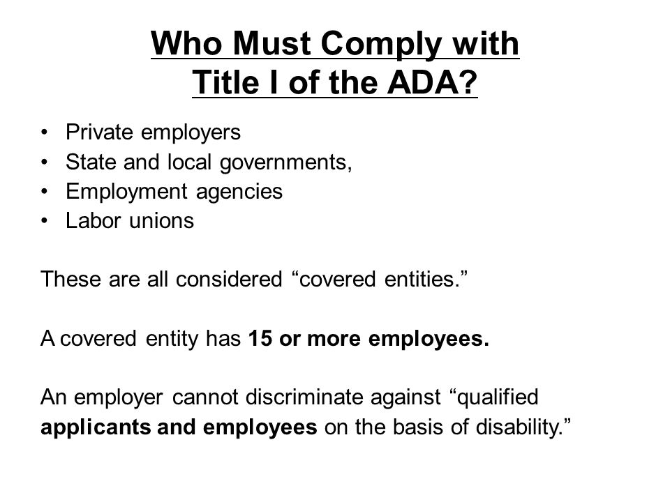 Who Must Comply with Title I of the ADA
