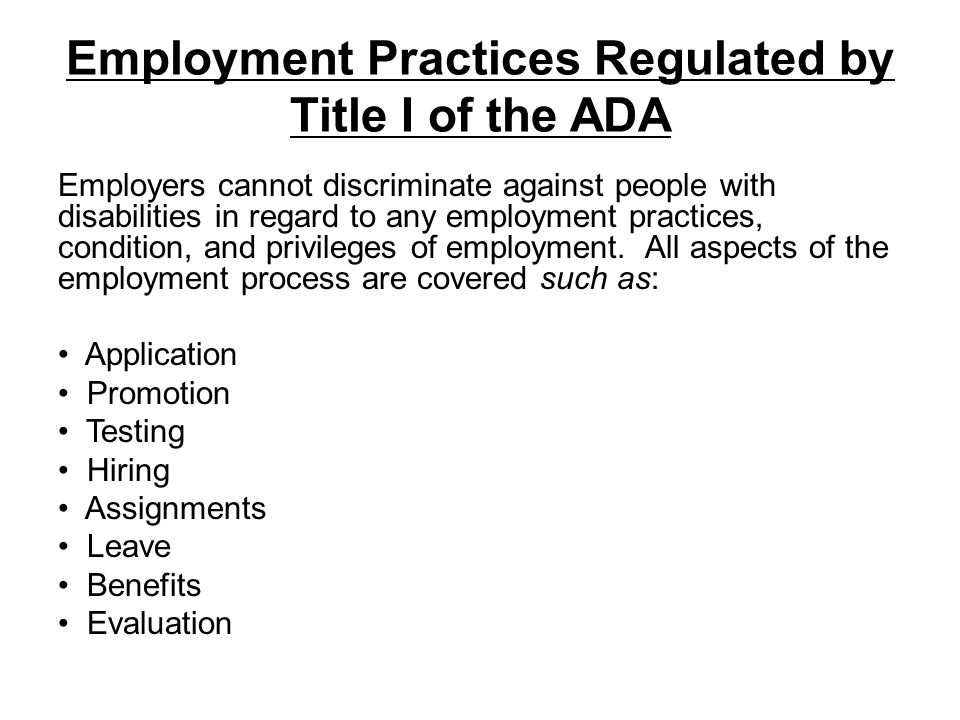 Employment Practices Regulated by Title I of the ADA