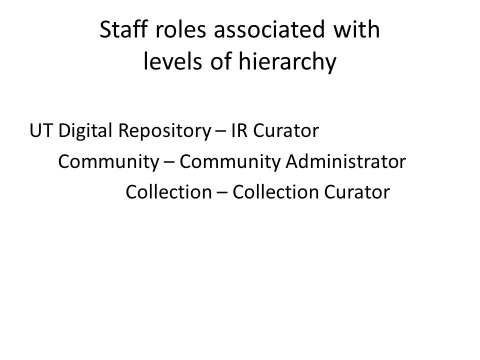 Staff roles associated with levels of hierarchy