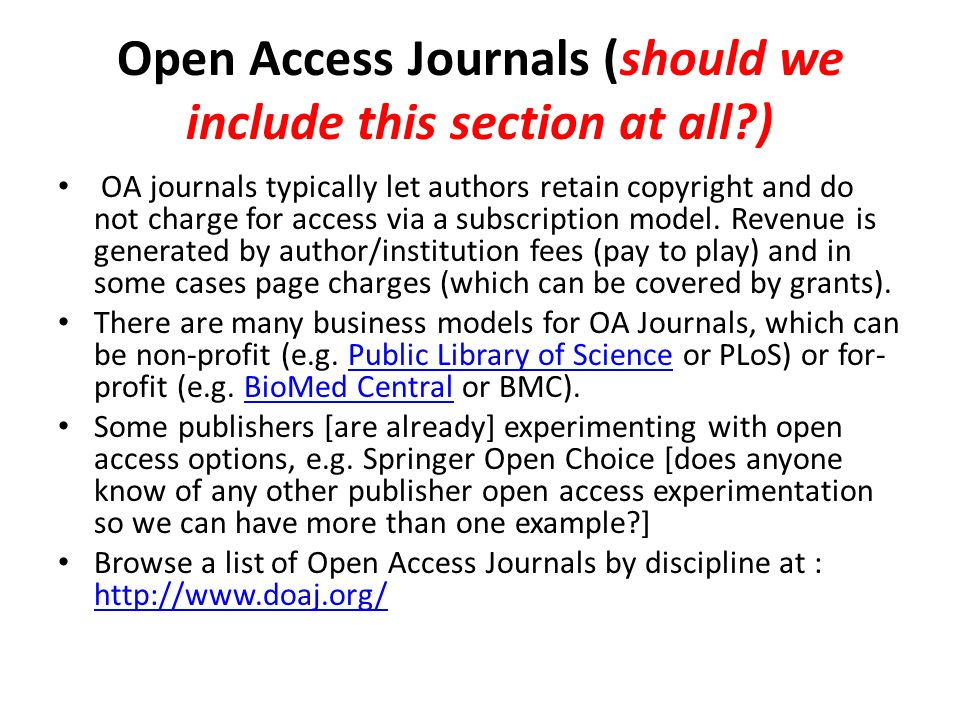 Open Access Journals (should we include this section at all )