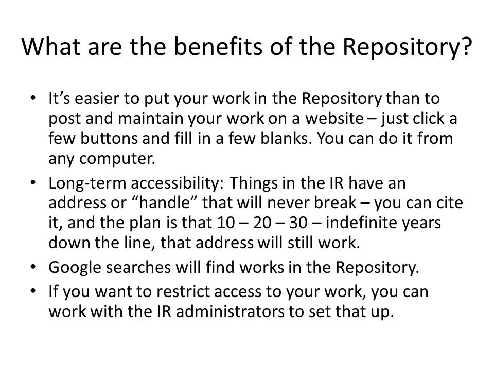 What are the benefits of the Repository