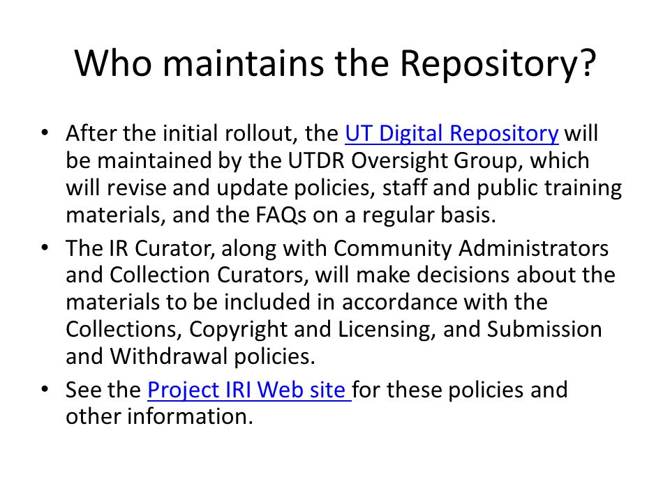 Who maintains the Repository