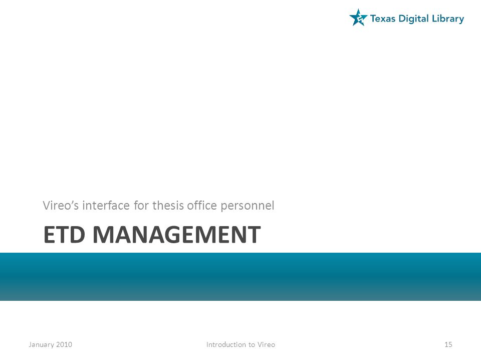 ETD management Vireo's interface for thesis office personnel