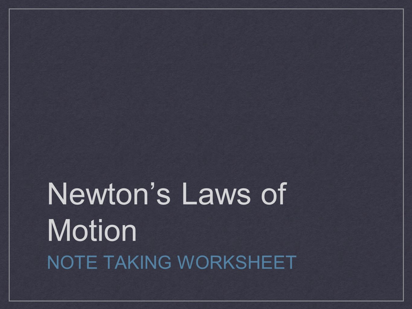 Newton s laws of motion and time