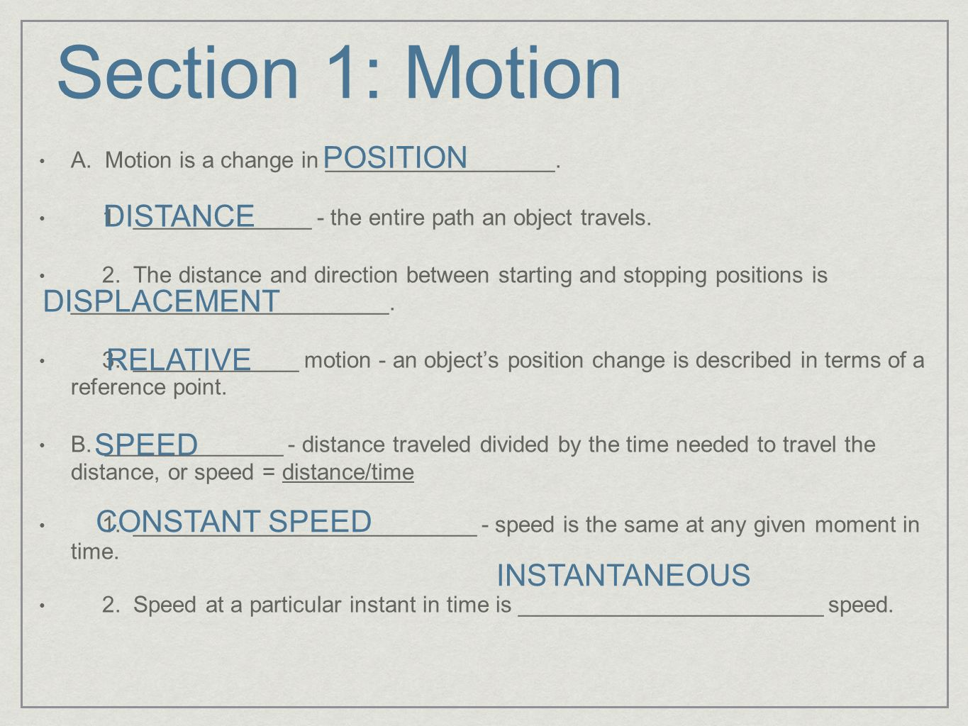 Section 1: Motion POSITION DISTANCE DISPLACEMENT RELATIVE SPEED
