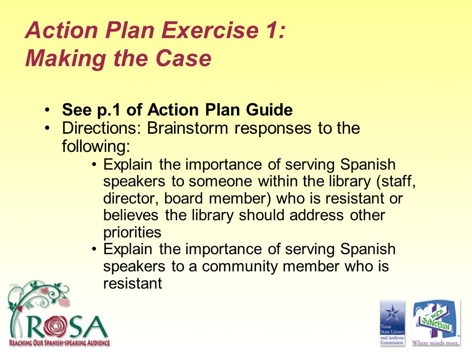 Action Plan Exercise 1: Making the Case