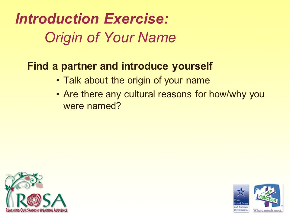 Introduction Exercise: Origin of Your Name