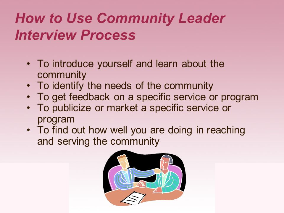 How to Use Community Leader Interview Process