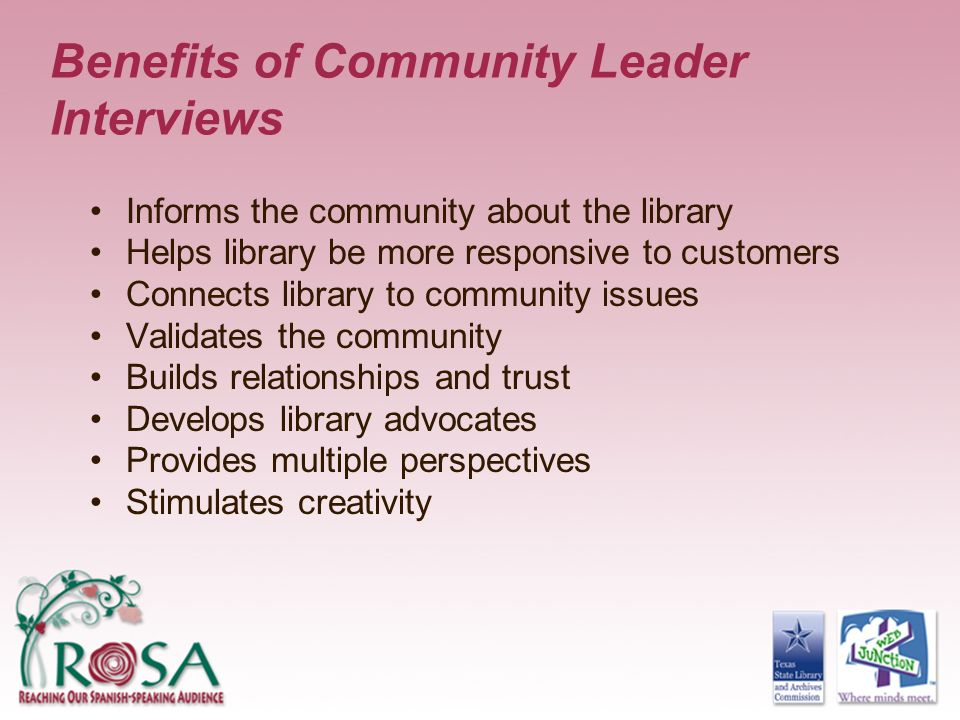 Benefits of Community Leader Interviews