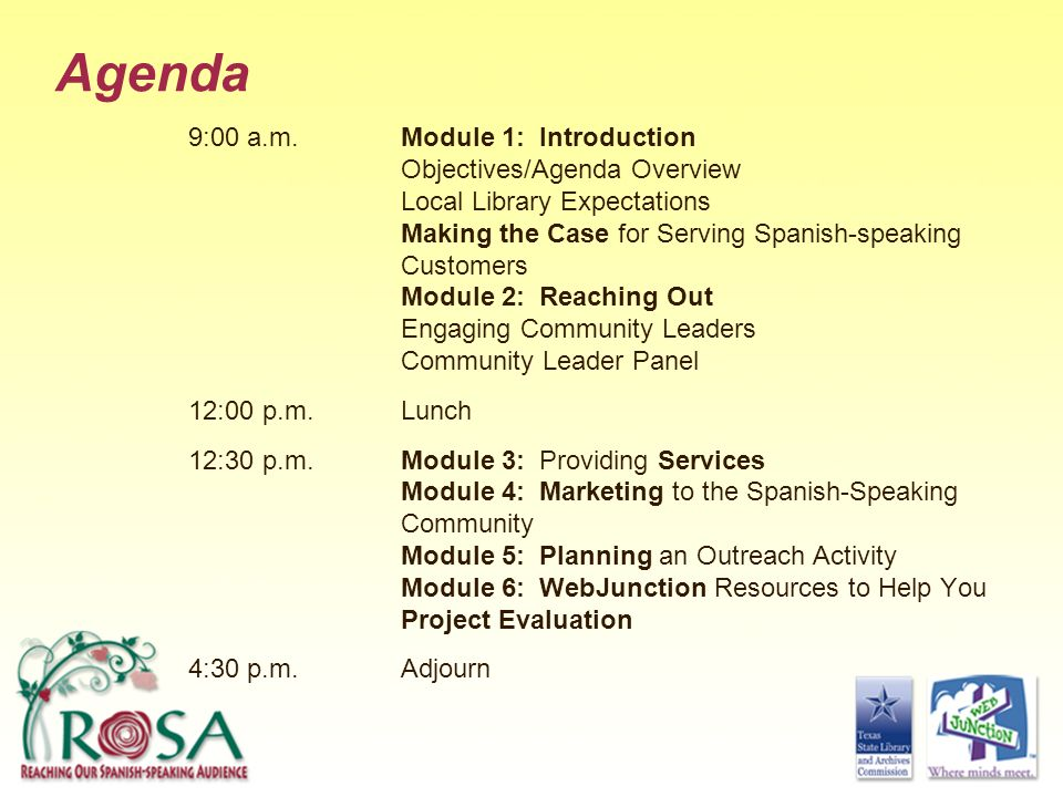 Agenda 9:00 a.m. Module 1: Introduction Objectives/Agenda Overview