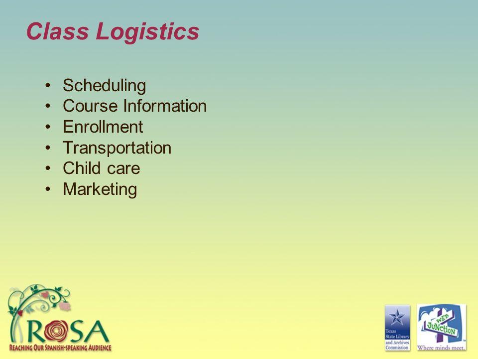 Class Logistics Scheduling Course Information Enrollment