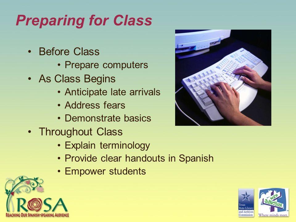 Preparing for Class Before Class As Class Begins Throughout Class