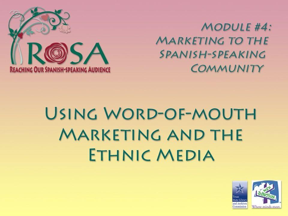 MODULE 4: MARKETING TO THE SPANISH-SPEAKING COMMUNITY