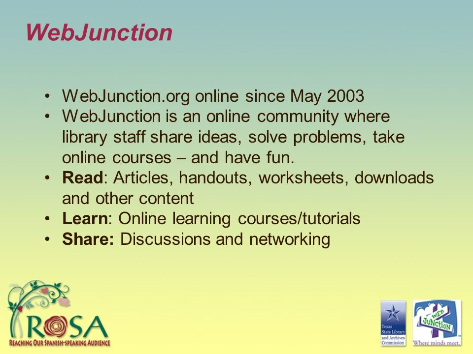 WebJunction WebJunction.org online since May 2003