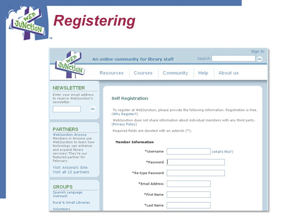 Registering This is the registration page. Here you'll create a user name and password. You can also sign up for the e-newsletter.