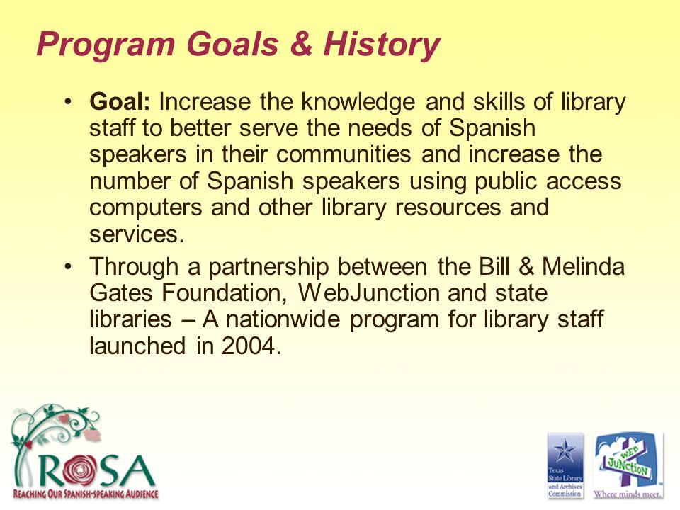 Program Goals & History