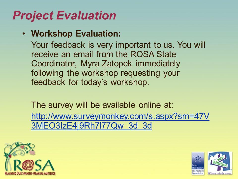 Project Evaluation Workshop Evaluation: