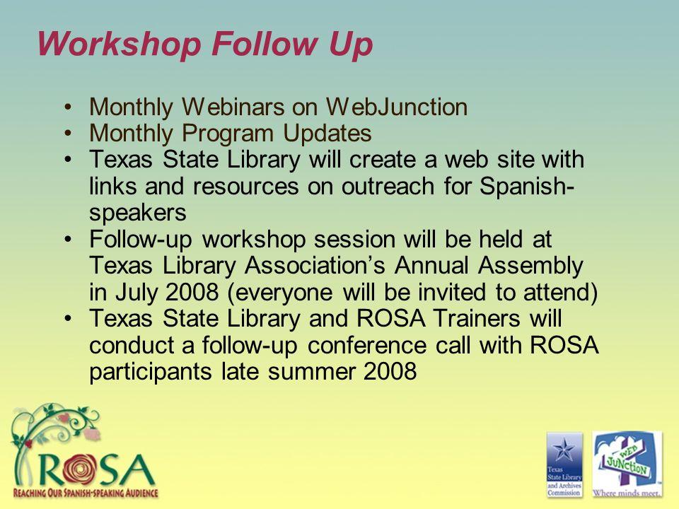 Workshop Follow Up Monthly Webinars on WebJunction