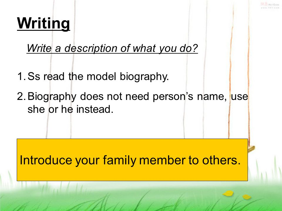 How to write a biography on family member