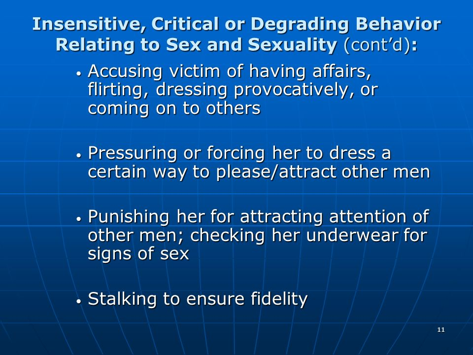 Insensitive, Critical or Degrading Behavior Relating to Sex and Sexuality (cont'd):
