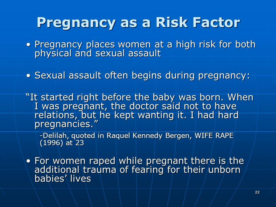 Pregnancy as a Risk Factor