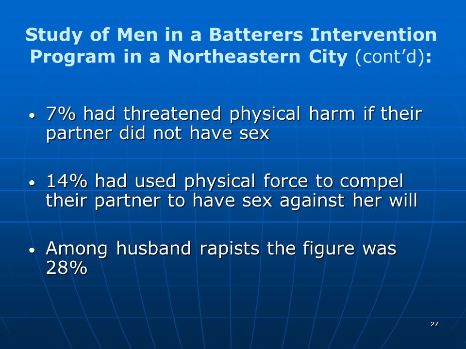 Study of Men in a Batterers Intervention Program in a Northeastern City (cont'd):