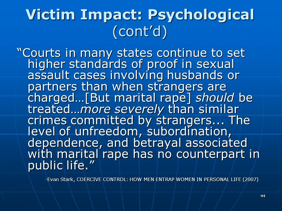 Victim Impact: Psychological (cont'd)