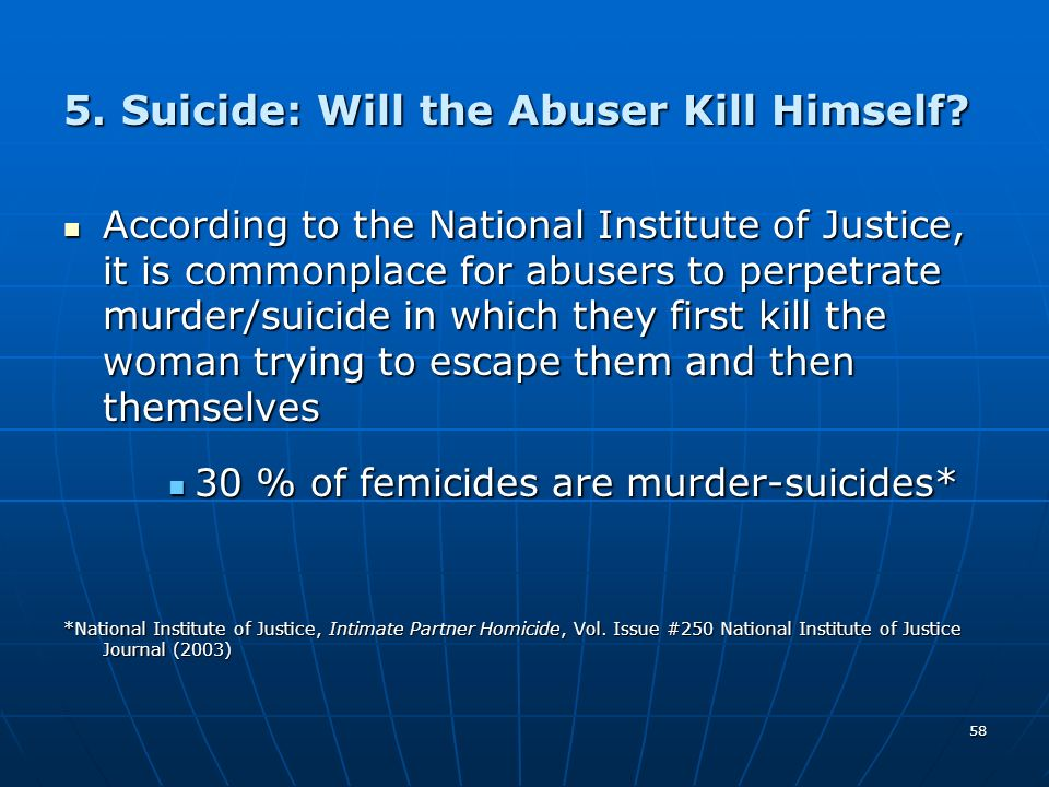 5. Suicide: Will the Abuser Kill Himself