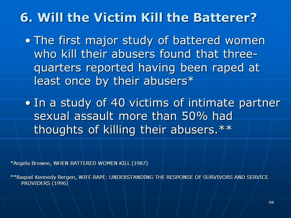 6. Will the Victim Kill the Batterer