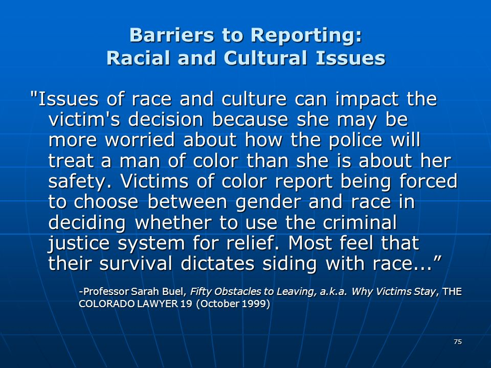Barriers to Reporting: Racial and Cultural Issues