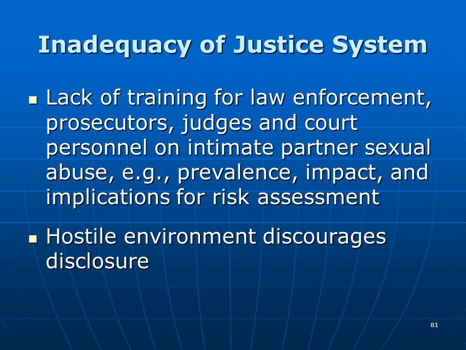 Inadequacy of Justice System