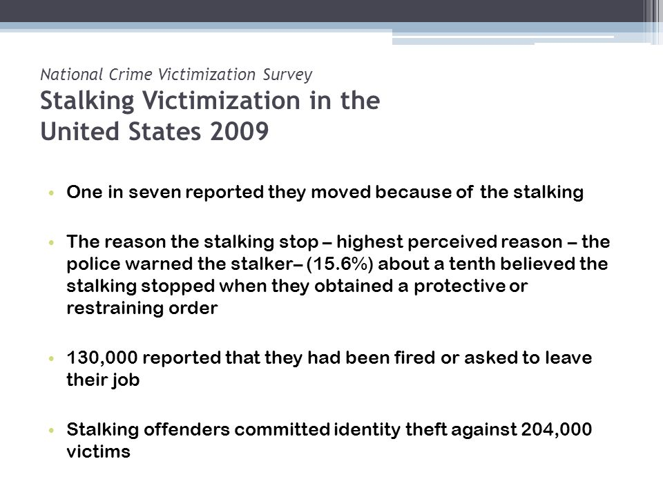 One in seven reported they moved because of the stalking