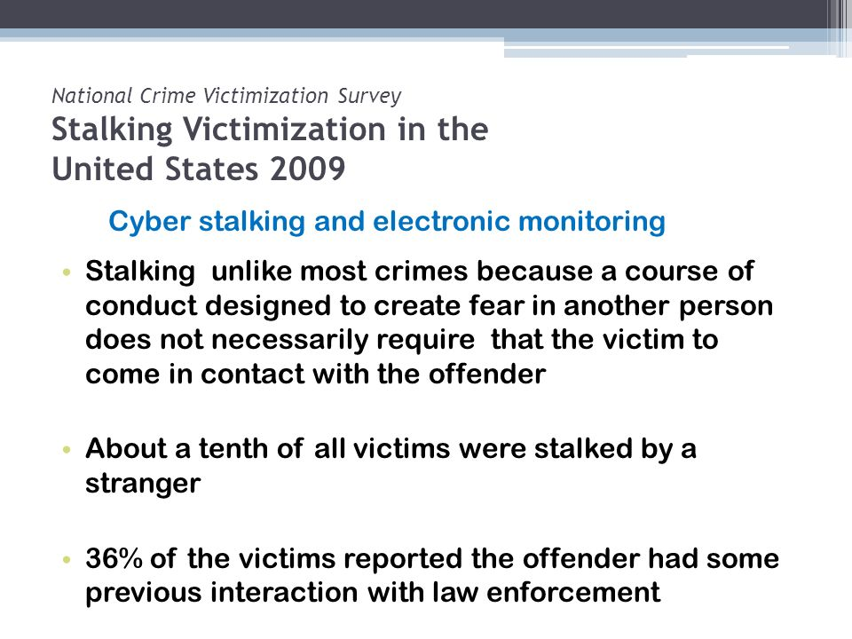 Cyber stalking and electronic monitoring