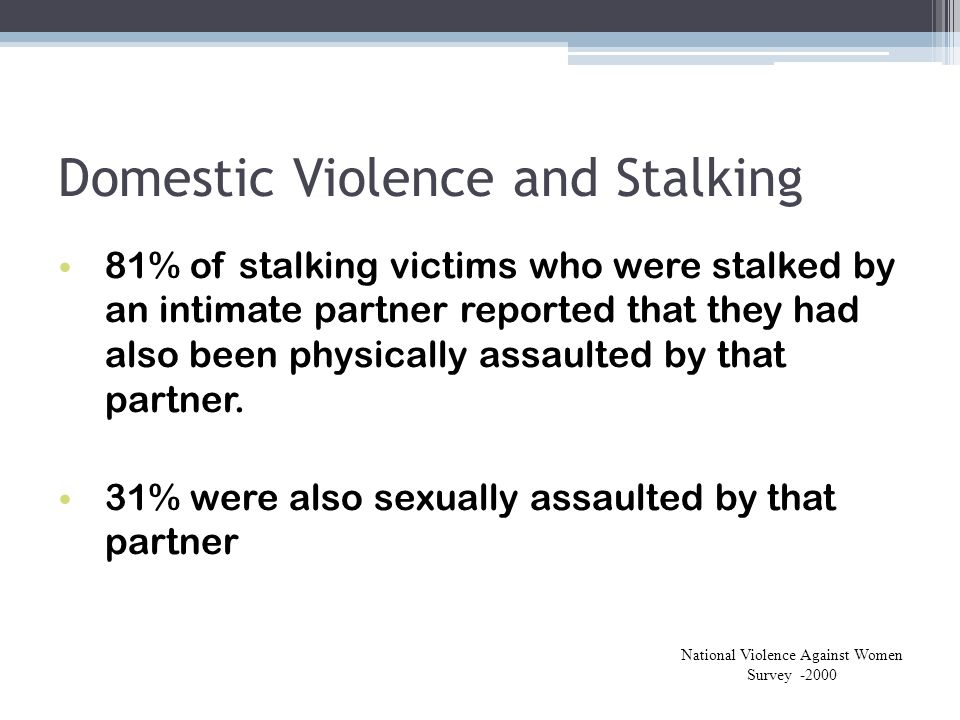 Domestic Violence and Stalking