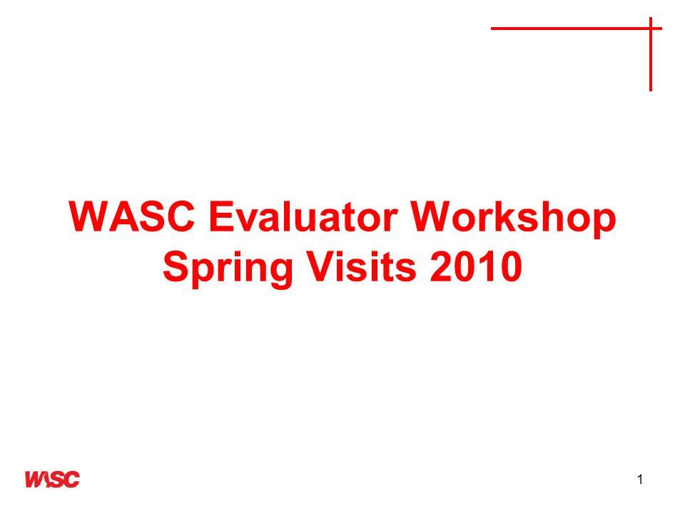 WASC Evaluator Workshop Spring Visits 2010