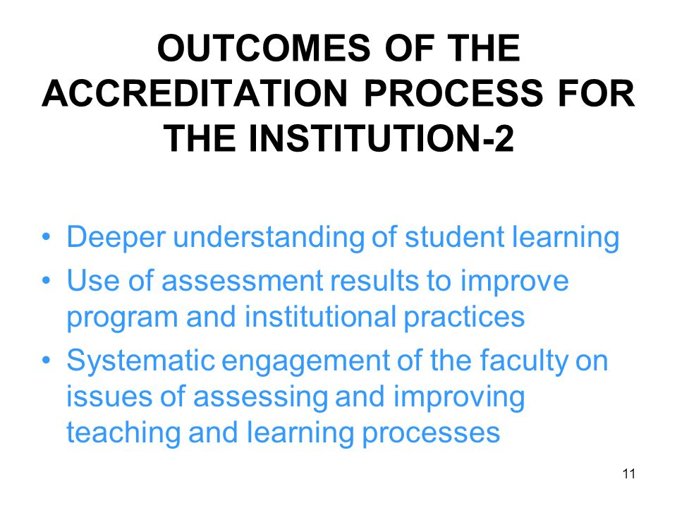 OUTCOMES OF THE ACCREDITATION PROCESS FOR THE INSTITUTION-2