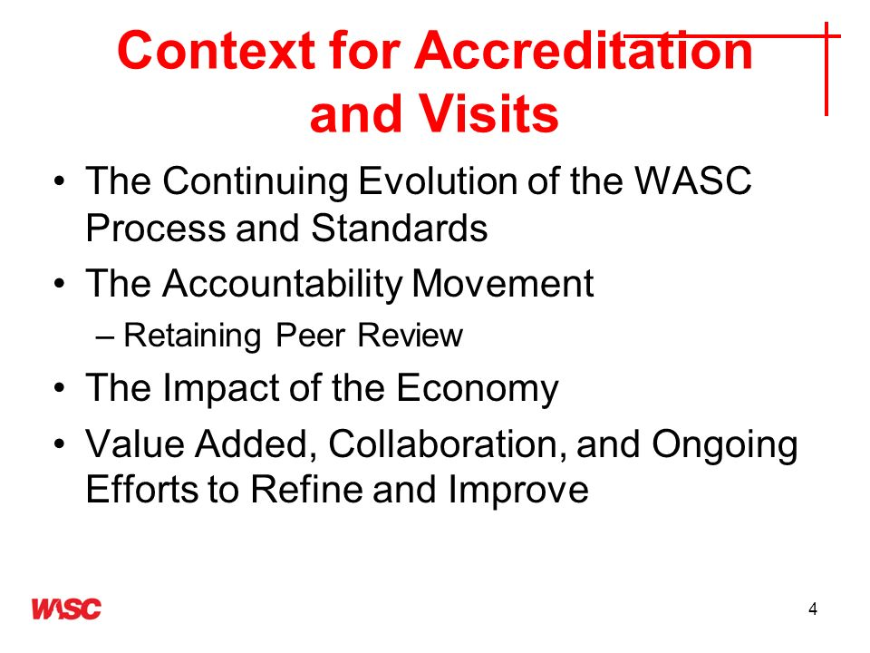 Context for Accreditation and Visits