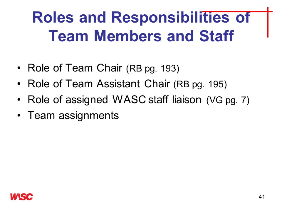 Roles and Responsibilities of Team Members and Staff