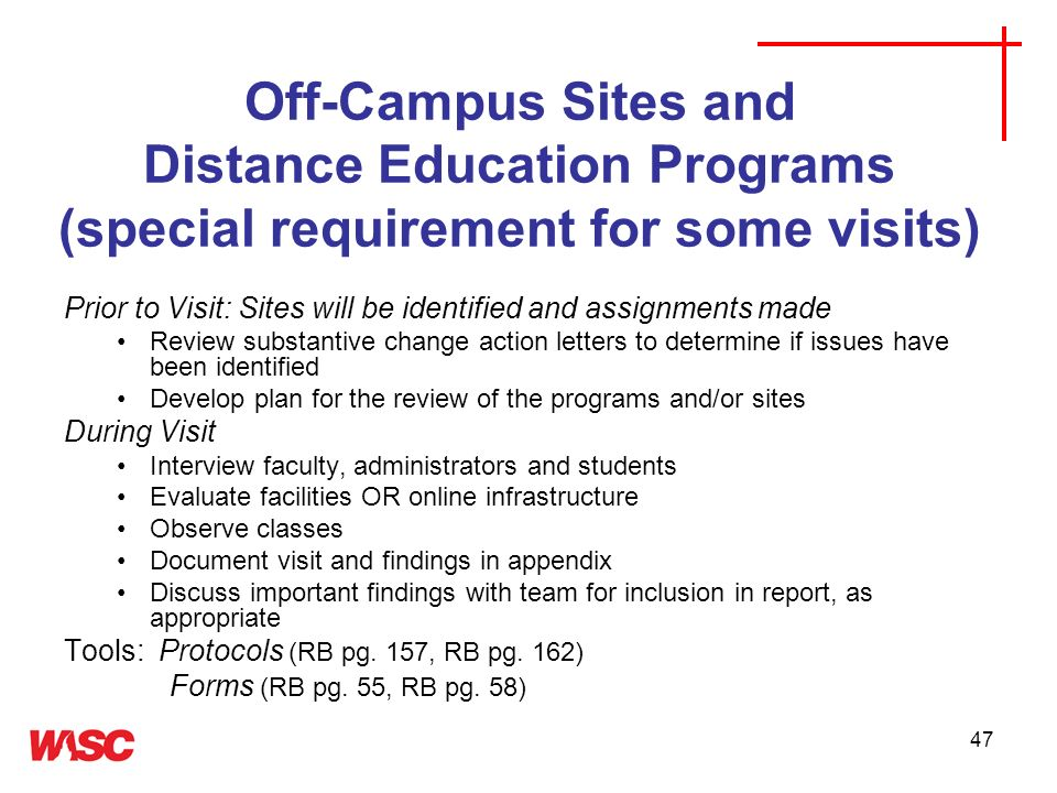 Off-Campus Sites and Distance Education Programs (special requirement for some visits)