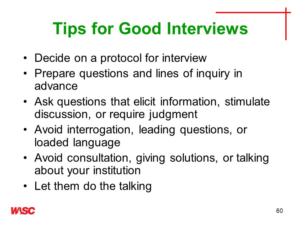 Tips for Good Interviews