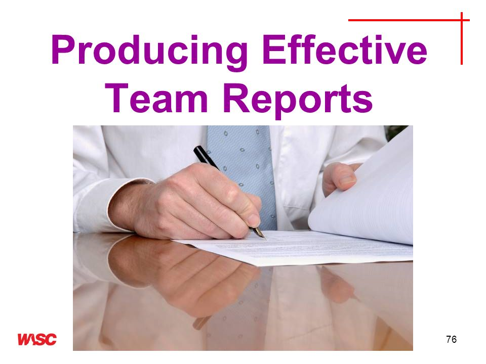 Producing Effective Team Reports